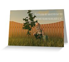 When Old Men Plant Trees Greeting Card
