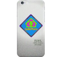 Safe Place sign iPhone Case/Skin