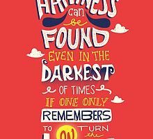 Happiness can be found even in the darkest times by Risa Rodil