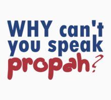 Propah by DaDobinator