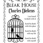 Bleak House by Charles Dickens by Casi Cline