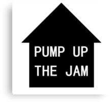 MaxNormal.tv PUMP UP THE JAM Canvas Print