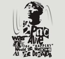 If 2pac Was Alive (Clear) by WRBclothing