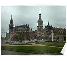 The Old City ~ Dresden, Germany Poster