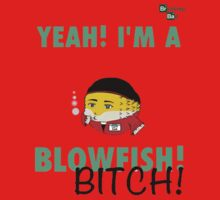 Breaking Bad: Yeah! I'm A BlowFish! by MaryBlack