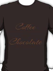 Coffee and Chocolate T-Shirt