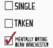 Mentally Dating Dean Winchester by BethTheKilljoy