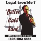 Saul Goodman T-Shirt. by RussellK99