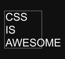 CSS Is Awesome [Dark Edition] by Sandy W