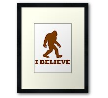 Bigfoot I Believe Framed Print