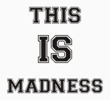 THIS IS MADNESS by Jimaki