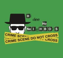 Heisenberg - Hi Dee Ho Neighbors by ChrisButler