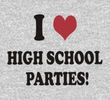 High School Parties by J  Nasty