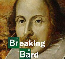 Breaking Bard by buttonpresser