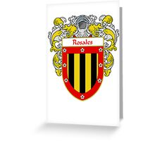 Rosales Coat of Arms/Family Crest Greeting Card