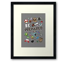 Be Prepared Framed Print
