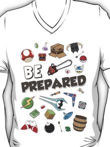 Be Prepared T-Shirt