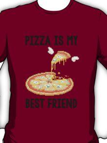 Pizza is my best friend tee T-Shirt