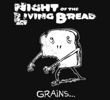 Night of the Living Bread by Ben Walker