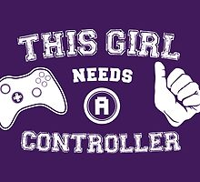This Girl Needs A Controller by thehookshot