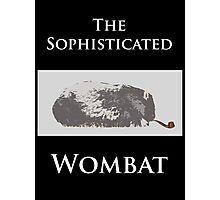 The Sophisticated Wombat Photographic Print