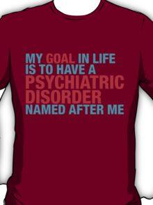 Psychiatric T-Shirt