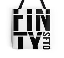 FINTY - SOMETHING FOR THE DRIVE HOME Tote Bag