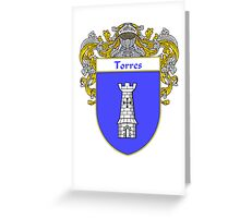 Torres Coat of Arms/Family Crest Greeting Card