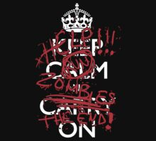 Keep Calm and Carry On zombies parody by alexcool