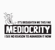 Mediocrity by bunnyboiler