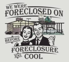 Foreclosure by bunnyboiler