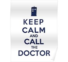 Keep Calm And Call The Doctor (Color Version) Poster