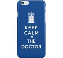 Keep Calm I Am The Doctor iPhone Case/Skin