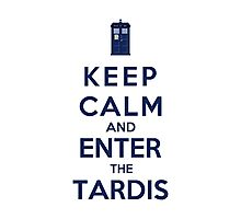 Keep Calm And Enter The Tardis (Color Version) Photographic Print