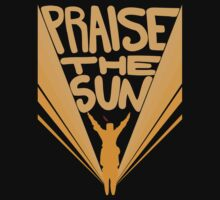 Praise the Sun by Hexadecimal