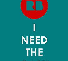 Redbubble- I Need the Cash! by Liam James