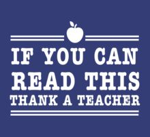 If you can read this thank a teacher by careers