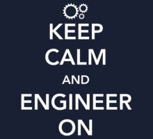 Keep calm and engineer on by careers