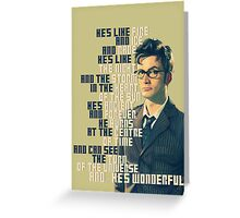 David Tennant - He's wonderful Greeting Card