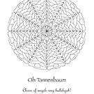 Oh Tannenbaum Mandala Poster - Color Your Own! by TheMandalaLady
