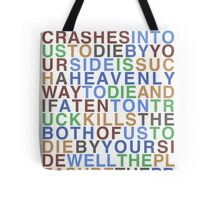 There  Is A Light That Never Goes Out - The Smiths Tote Bag