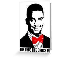Thug Life pt2 Greeting Card