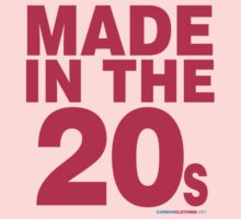 Made In The 20s by CarbonClothing