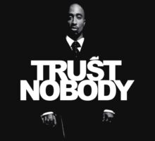 TRUST NOBODY by supremedesigns