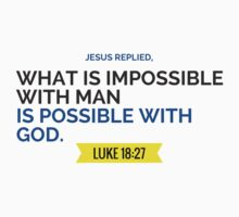 Bible Verse - Luke 18:27 by tomco