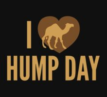 I Love Hump Day by BrightDesign