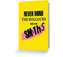 Nevermind the Bollocks, Here's The Smiths Greeting Card