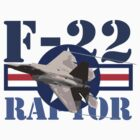 F-22 Raptor by J Biggadike