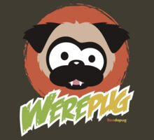 Tugg the WerePug - Dark Color Apparel by boodapug