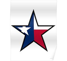 Texas Star | SteezeFactory.com Poster